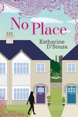 No Place (Paperback): Katharine D'Souza