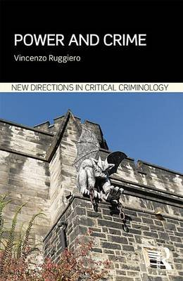Power and Crime (Electronic book text): Vincenzo Ruggiero