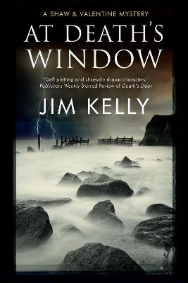 At Death's Window: A Shaw and Valentine Police Procedural (Large print, Hardcover, Large type / large print edition): Jim...
