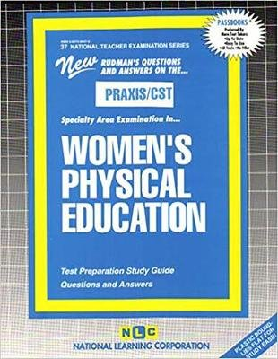 WOMEN'S PHYSICAL EDUCATION - Passbooks Study Guide (Spiral bound): Jack Rudman