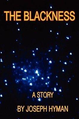The Blackness (Paperback): Joseph Hyman