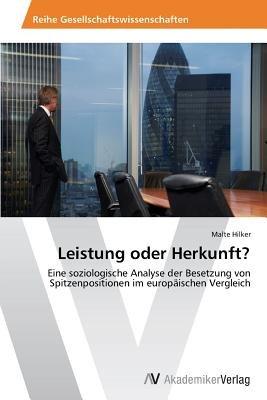 Leistung Oder Herkunft? (German, Paperback): Hilker Malte
