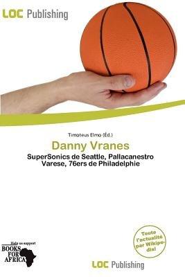 Danny Vranes (French, Paperback): Timoteus Elmo