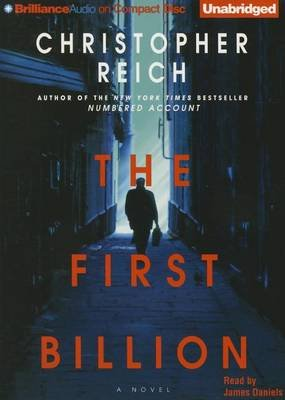 The First Billion (Standard format, CD, Unabridged): Christopher Reich