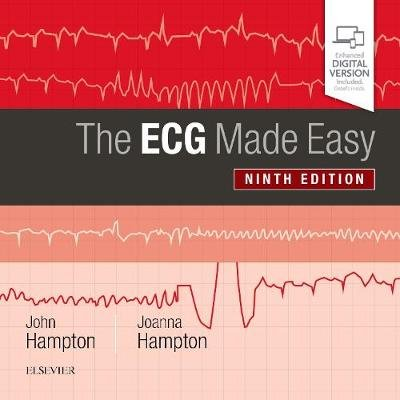 The ECG Made Easy (Paperback, 9th Revised edition): John Hampton, Joanna Hampton