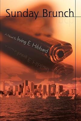 Sunday Brunch (Electronic book text): Irving E Hibbard