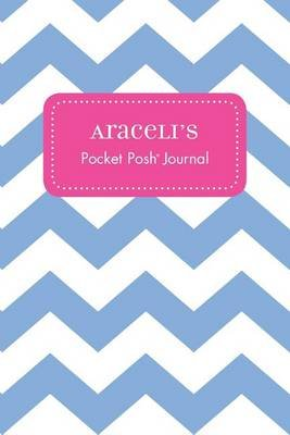 Araceli's Pocket Posh Journal, Chevron (Paperback): Andrews McMeel Publishing