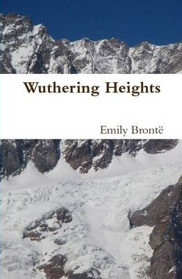 Wuthering Heights (Hardcover): Emily Bronte