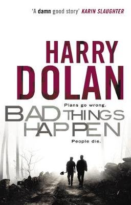 Bad Things Happen (Electronic book text): Harry Dolan