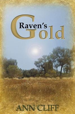 Raven's Gold (Hardcover): Ann Cliff