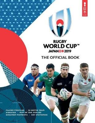 Rugby World Cup Japan 2019 (TM) - The Official Book (Paperback): Simon Collings