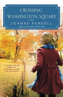 Crossing Washington Square (Electronic book text): Joanne Rendell