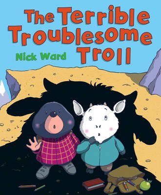 Terrible Troublesome Troll (Paperback): Nick Ward
