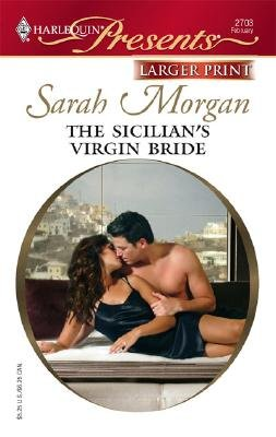 The Sicilian's Virgin Bride (Large print, Paperback, large type edition): Sarah Morgan