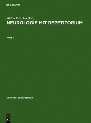 Neurologie Mit Repetitorium (German, Hardcover, Unkorr. Nachdr. D. 1.Aufl. 199 ed.): Walter Froscher
