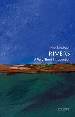 Rivers: A Very Short Introduction (Paperback): Nick Middleton