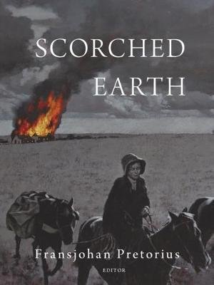 Scorched earth (Hardcover): Fransjohan Pretorius