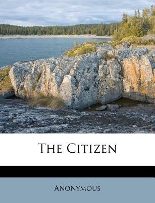 The Citizen (Paperback): Anonymous