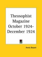 Theosophist Magazine (October 1924-December 1924) (Paperback): Annie Besant