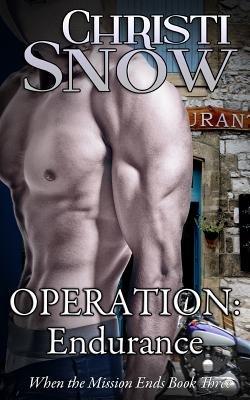 Operation - Endurance (Paperback): Christi Snow