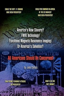 America's New Slavery? FMRI Technology! Functional Magnetic Resonance Imaging! Or America's Salvation? All Americans...