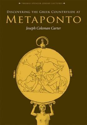 Discovering the Greek Countryside at Metaponto (Hardcover): Joseph Coleman Carter