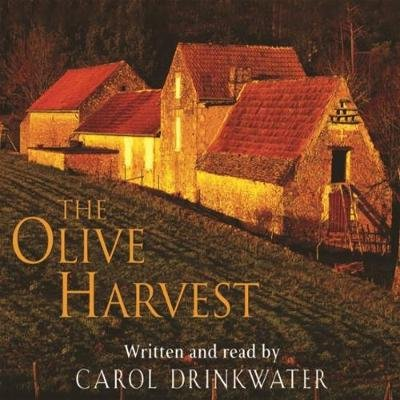 The Olive Harvest - A Memoir of Life, Love and Olive Oil in the South of France (Abridged, Downloadable audio file, Abridged...