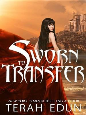 Sworn to Transfer (Electronic book text): Terah Edun