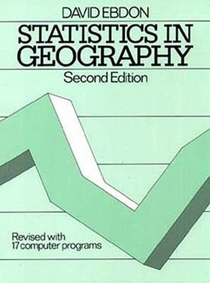 Statistics in Geography (Hardcover, 2nd Revised edition): Ebdon