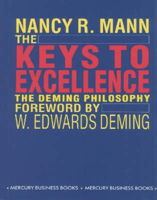 The Keys to Excellence - Deming Philosophy (Hardcover): Nancy R. Mann