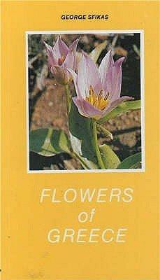 Flowers of Greece (Paperback): George Sfikas