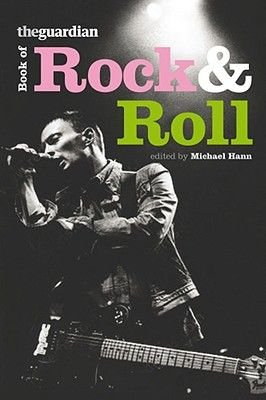 "The ""Guardian"" Book of Rock 'n' Roll (Paperback): Michael Hann"