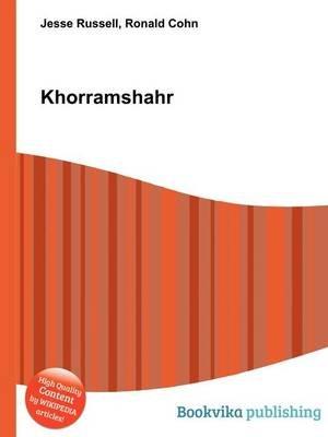 Khorramshahr (Paperback): Jesse Russell, Ronald Cohn