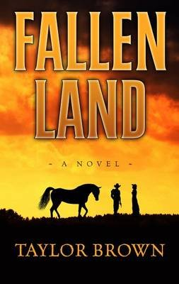 Fallen Land (Large print, Hardcover, large type edition): Taylor Brown