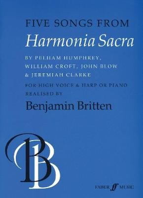 Five Songs from Harmonia Sacra - (High Voice) (Paperback, illustrated edition): Benjamin Britten