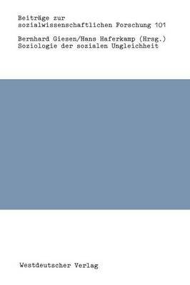 Soziologie Der Sozialen Ungleichheit (German, Paperback, 1987 ed.): Bernhard Giesen