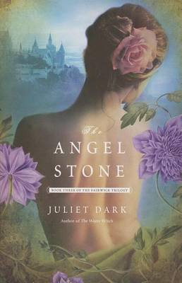 The Angel Stone (Electronic book text): Juliet Dark