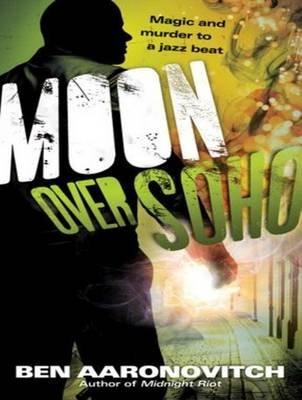 Moon Over Soho (Standard format, CD, Unabridged): Ben Aaronovitch