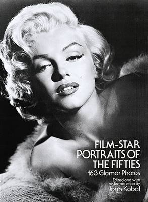 Film-Star Portraits of the Fifties (Paperback): John Kobal
