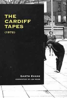 The Cardiff Tapes (1972) (Paperback): Garth Evans