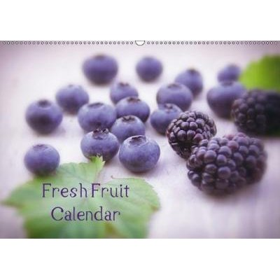 Fresh Fruit Calendar 2018 - A Great Kitchen Calendar from Fresh Fruits or Whether Exotic Local Fruits All Lovingly Arranged and...