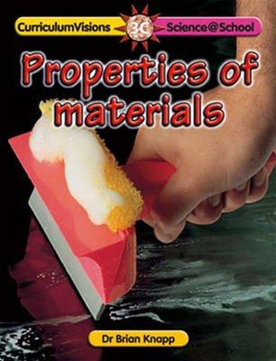 Properties of Materials (Paperback): Brian Knapp