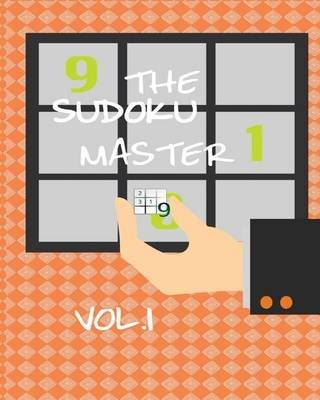 The Sudoku Master Vol. 1 (Paperback): D Belle