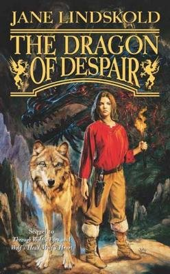 The Dragon of Despair (Electronic book text): Jane Lindskold