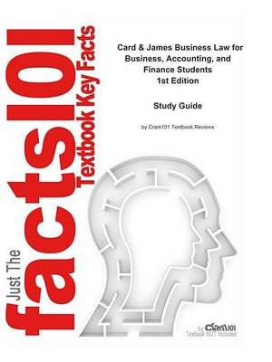 Card and James Business Law for Business, Accounting, and Finance Students - Business, Business (Electronic book text): Cti...