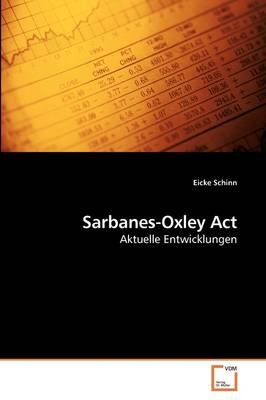 Sarbanes-Oxley ACT (German, Paperback): Eicke Schinn