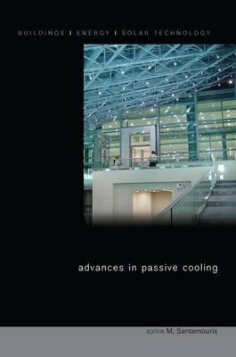 Advances in Passive Cooling (Paperback): Mat Santamouris