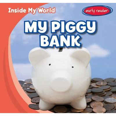 My Piggy Bank (Hardcover): Tina Benjamin