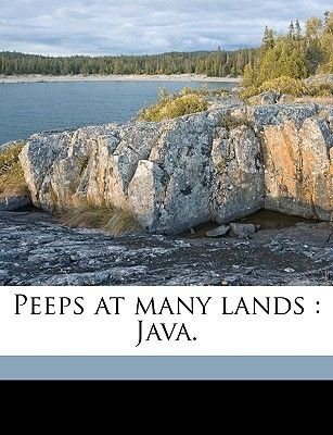 Peeps at Many Lands - Java. (Paperback): J.F. Scheltema