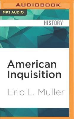 American Inquisition - The Hunt for Japanese American Disloyalty in World War II (MP3 format, CD): Eric L. Muller